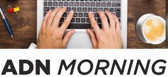 ADN Morning du 17 Novembre