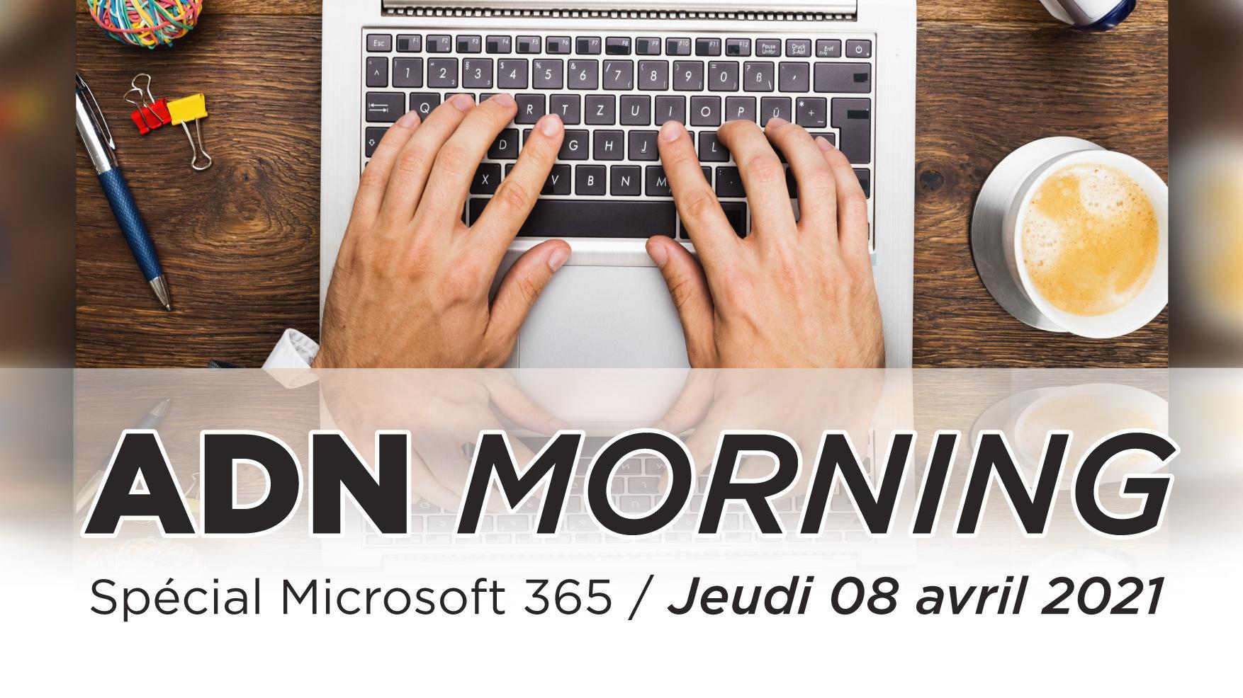 ADN Morning Microsoft 365